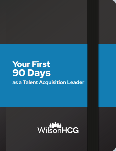 your-first-90days-as-a-talent-acquisition-leader
