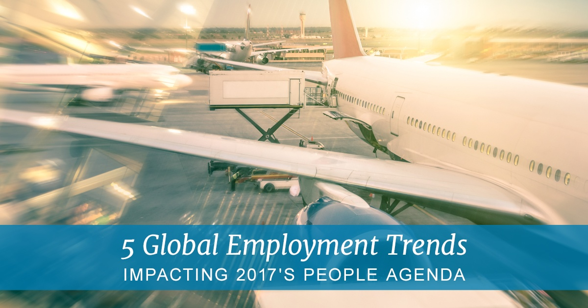 5-global-employment-trends-impacting-2017s-people-agenda.jpg