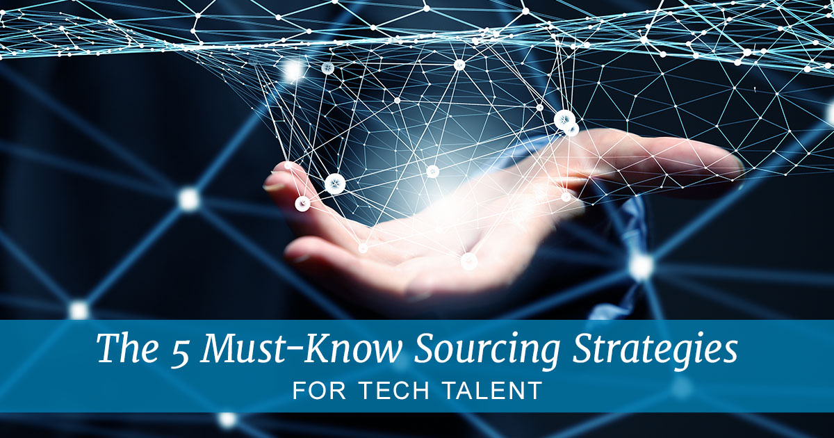 The-5-must-know-sourcing-strategies-for-tech-talent.jpg