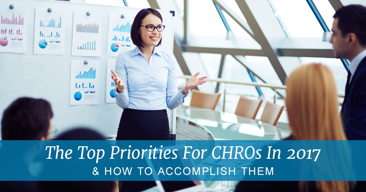 The-Top-Priorities-For-CHROs-In-2017-And-How-To-Accomplish-Them.jpg