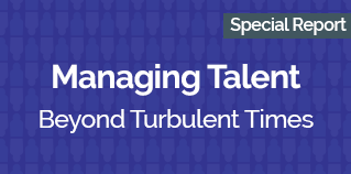 Managing talent beyond turbulent times