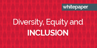 Diversity equity and inclusion whitepaper
