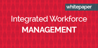 Integrated workforce management